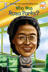 Who Was Rosa Parks? by Yona Zeldis McDonough