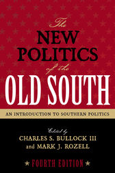 The New Politics of the Old South by Charles S. Bullock