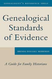 Genealogical Standards of Evidence by Brenda Dougall Merriman