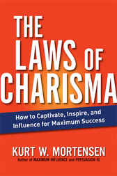 The Laws of Charisma by Kurt W. MORTENSEN
