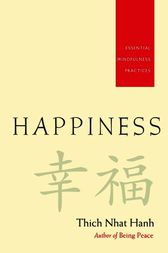 Happiness by Thich Nhat Hanh