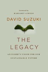 The Legacy by David Suzuki