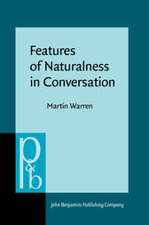 Features of Naturalness in Conversation by Martin Warren