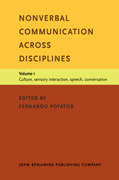 Nonverbal Communication across Disciplines by Fernando Poyatos