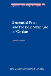 Sentential Form and Prosodic Structure of Catalan by Ingo Feldhausen