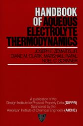 Handbook of Aqueous Electrolyte Thermodynamics by Joseph F. Zemaitis