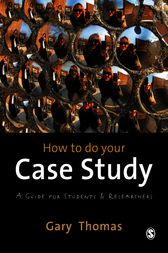 How to do your Case Study by Gary Thomas