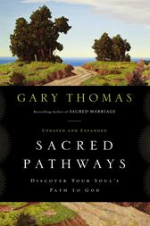 Sacred Pathways by Gary L. Thomas