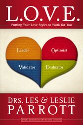 L. O. V. E. by Les and Leslie Parrott