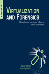 Virtualization and Forensics by Diane Barrett