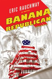 Banana Republican by Eric Rauchway