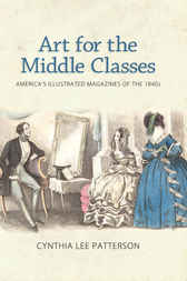 Art for the Middle Classes by Cynthia Lee Patterson