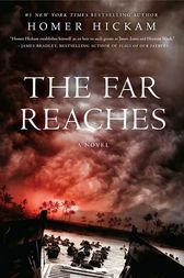 The Far Reaches by Homer Hickam