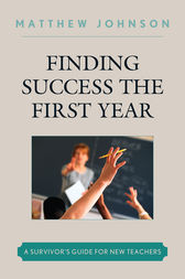 Finding Success the First Year by Matthew Johnson