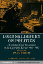 Lord Salisbury on Politics by Paul Smith