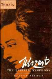Mozart: The 'Jupiter' Symphony by Elaine R. Sisman
