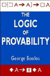 The Logic of Provability by George S. Boolos