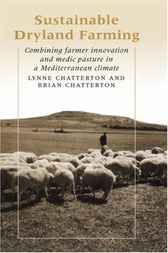 Sustainable Dryland Farming by Lynne Chatterton