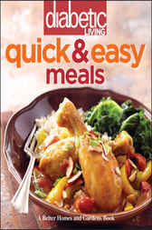 Diabetic Living Quick and Easy Meals by Diabetic Living Editors