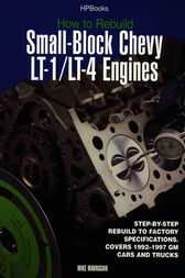 Rebuild LT1/LT4 Small-Block Chevy Engines HP1393 by Mike Mavrigian