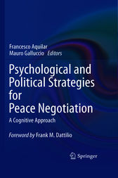 Psychological and Political Strategies for Peace Negotiation by Francesco Aquilar