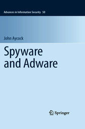 Spyware and Adware by John Aycock