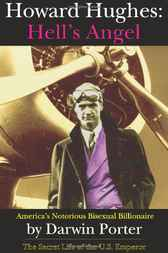 Howard Hughes, Hell's Angel by Darwin Porter