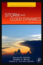 Storm and Cloud Dynamics by William R. Cotton