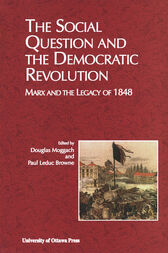 The Social Question and the Democratic Revolution by Douglas Moggach