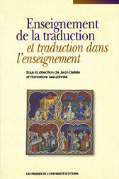 Enseignement de la traduction et traduction dans l'enseignement by Jean Delisle