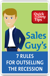 Sales Guy's 7 Rules for Outselling the Recession by Jeb Blount