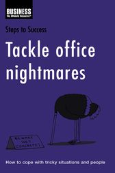 Tackle Office Nightmares by Bloomsbury Publishing
