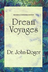 Dream Voyages by DSS John-Roger