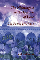 The Nightingale in the Garden of Love by Paul Ballanfat
