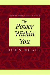 The Power Within You by John-Roger