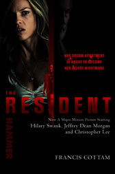 The Resident by Francis Cottam