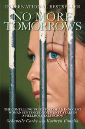 No More Tomorrows by Kathryn Bonella