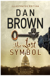 The Lost Symbol Illustrated edition by Dan Brown