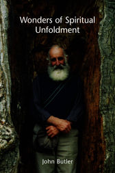 Wonders of Spiritual Unfoldment by John Butler
