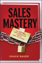 Sales Mastery by Chuck Bauer