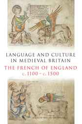 Language and Culture in Medieval Britain by Jocelyn Wogan-Browne et al.