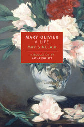 Mary Olivier by May Sinclair