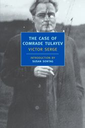 The Case of Comrade Tulayev by Victor Serge