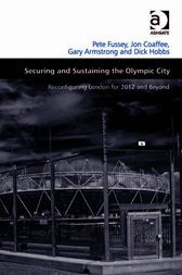 Securing and Sustaining the Olympic City by Gary Armstrong
