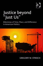 Justice beyond 'Just Us' by Gregory W Streich