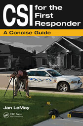 CSI for the First Responder by Jan LeMay