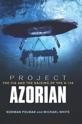 Project Azorian by Norman C. Polmar