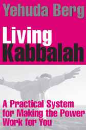 Living Kabbalah by Yehuda Berg