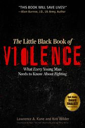 The Little Black Book of Violence by Lawrence A. Kane