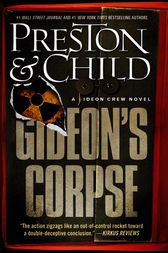 Gideon's Corpse by Douglas Preston
